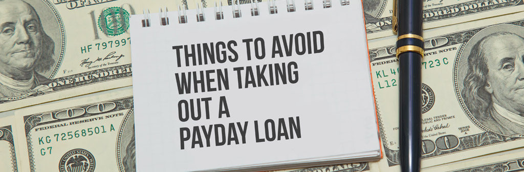 payday loan things to avoid