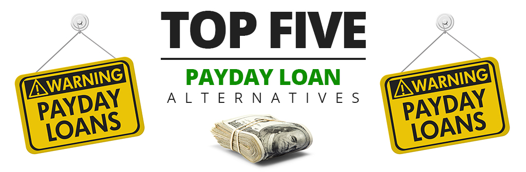 Top five payday loan alternatives