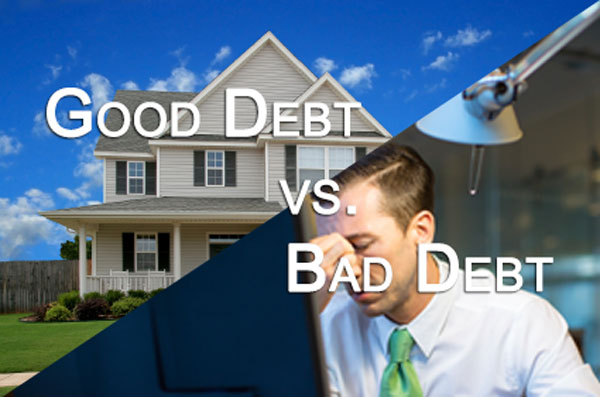 Good Debt vs. Bad Debt